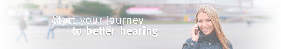 Your Journey to better hearing